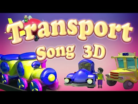 Transport Vehicles Song   Bus Song   Train Song   Learn Transport Vehicles for Children