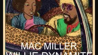 Mac Miller - Willie Dynamite + Lyrics