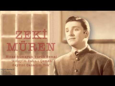 Zeki Müren - Nideyim Sahn-ı Çemen Seyrini Cananım Yok [ 1955-63 Kayıtları © 2002 Kalan Müzik ]