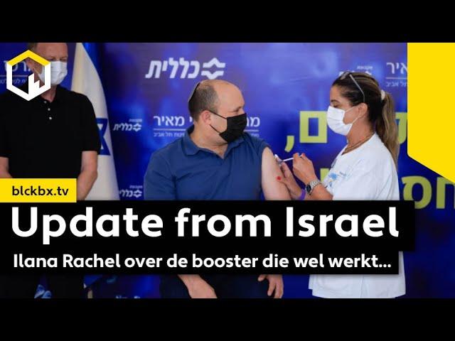 """""""Update from Israel"""", Ilana Rachel over de booster die wel werkt..."""