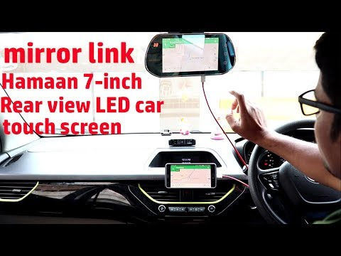 Hindi || mirror link Hamaan 7-inch Rear view LED car Monitor touch screen