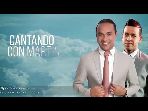 WILFRAN CASTILLO Y MARTÍN ELÍAS: CANTANDO CON MARTÍN NO ME PIDAS QUE TE OLVIDE Y LA MENTIRA