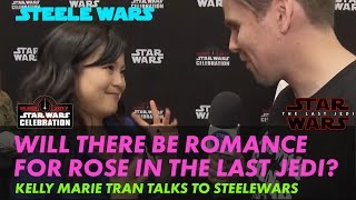 Kelly Marie Tran on if there will be romance for Rose in The Last Jedi? – Steele Wars interview