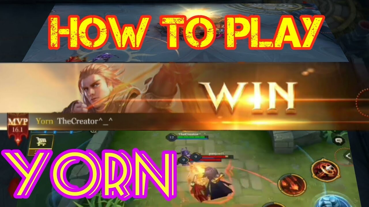 How To Play Yorn Best Yorn Arena Of Valor Aov