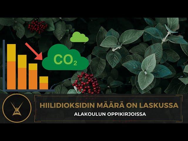 Hiilidioksidin määrä on laskussa - alakoulun oppikirjoissa
