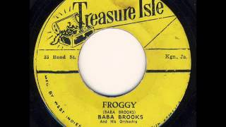 Baba Brooks and His Orchestra - Froggy [CARIBBEAN RHYTHMS SOURCE SOUND]