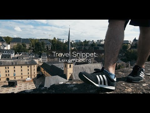 Travel Snippet: Luxembourg 2017
