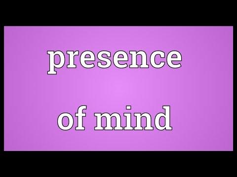 Header of presence of mind