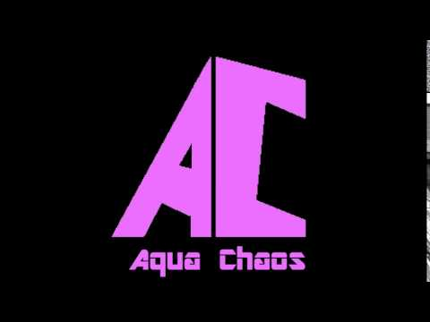 Aqua Chaos Clan New Intro