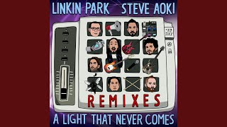 A LIGHT THAT NEVER COMES REMIX (Rick Rubin Reboot)