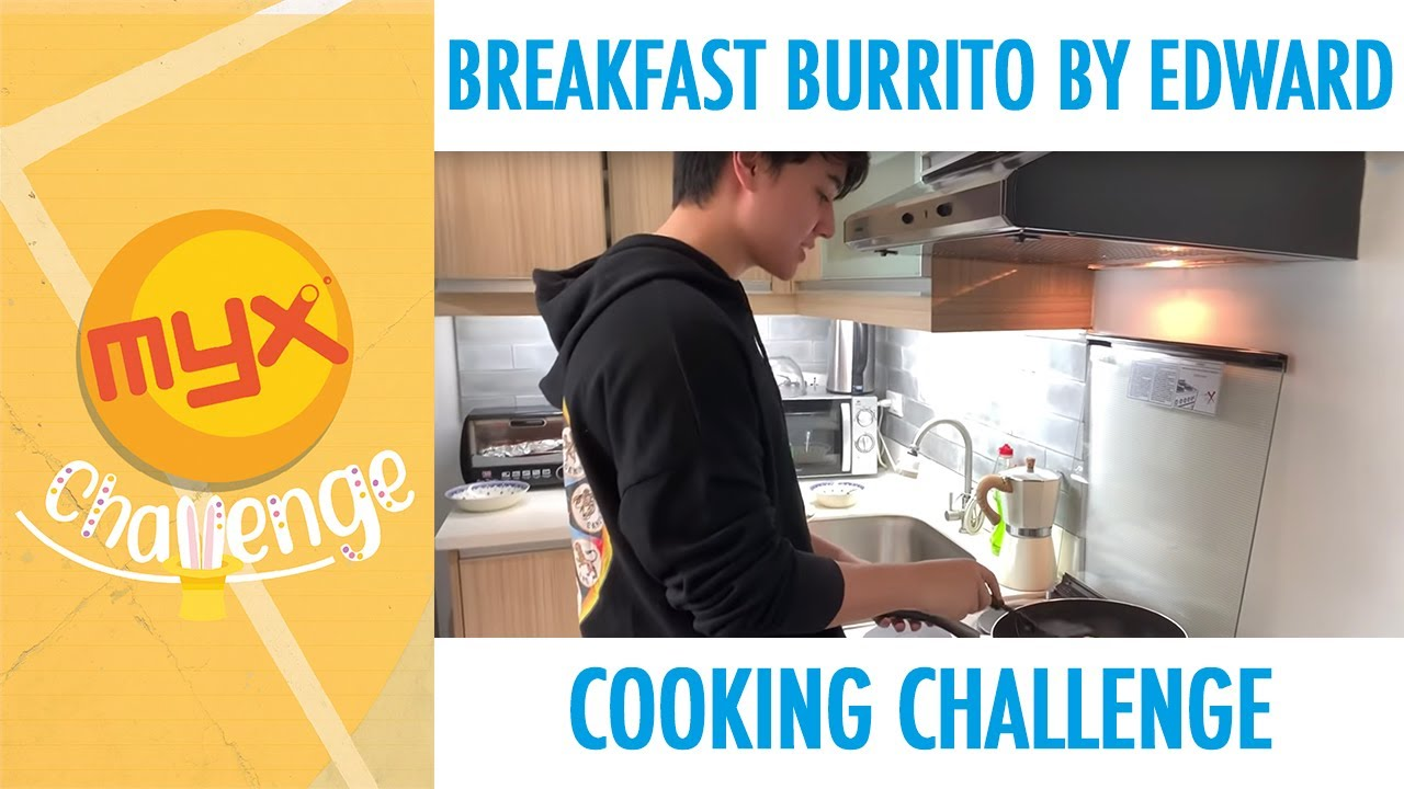 Breakfast Burrito By Edward Cooking Challenge Youtube