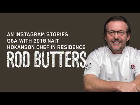 A Q&A With 2018 NAIT Hokanson Chef In Residence Rod Butters