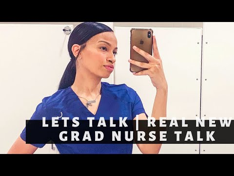 Let's Talk | The REAL Of Being A New Graduate Nurse