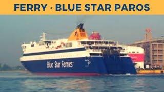 Departure of ferry BLUE STAR PAROS in Piraeus (Blue Star Ferries)