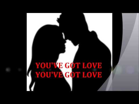 YOU'VE GOT LOVE best new top popular trending upbeat Wedding Songs Love Song