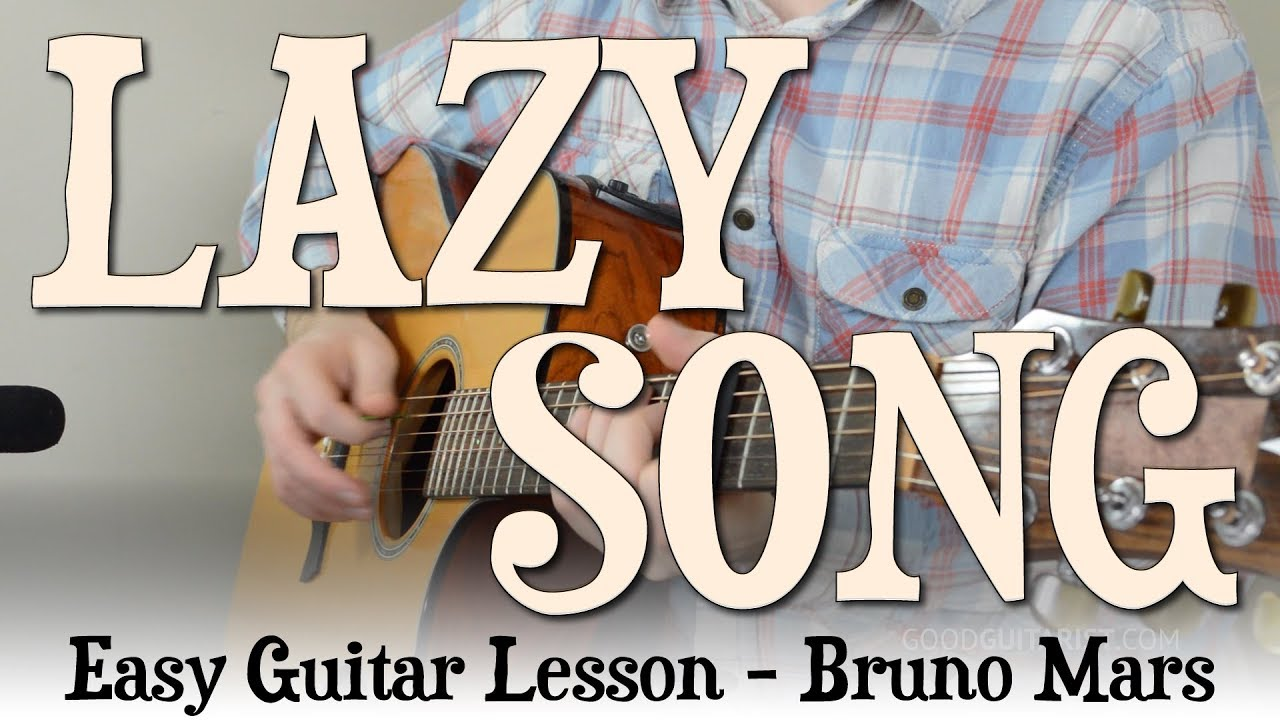 Lazy Song Easy Guitar Tutorial Bruno Mars Learn It Exactly Like