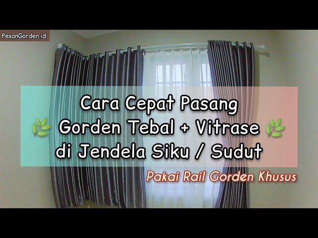 Tutorial cara memasang gorden di jendela menyiku atau sudut