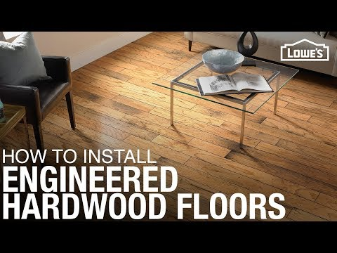3 Methods for How To Install Engineered Hardwood Flooring