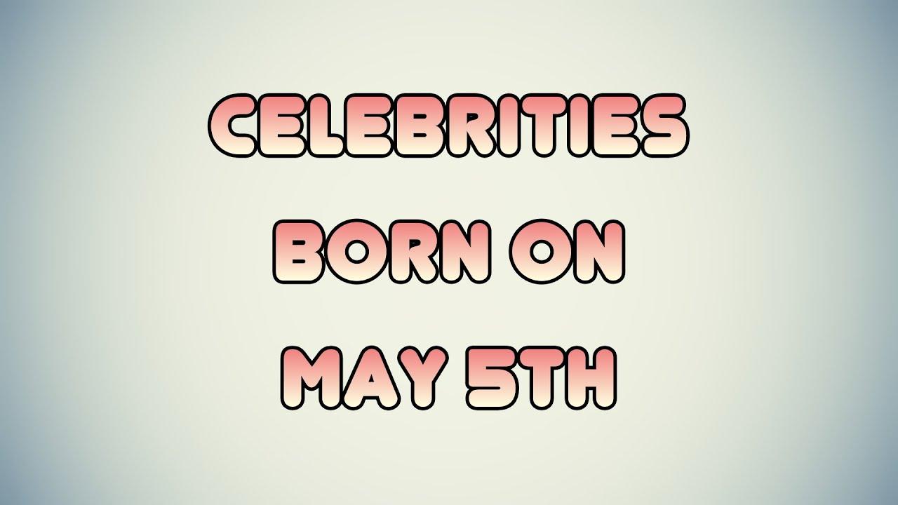 Celebrity Birthdays March 5th