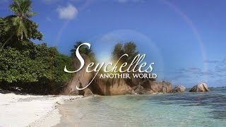 SEYCHELLES - Another World... | QCPTV.com