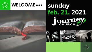 Journeychurch  Live! ~ February 21, 2021