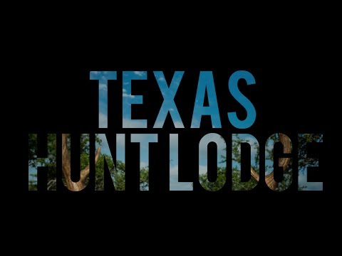 Texas Hunt Lodge Promo Video - Texas Deer Exotic Hunting