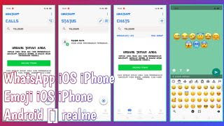 Cara Ubah WhatsApp Android Menjadi iOS & Emojinya | WA Emoji iOS