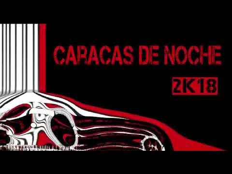 Caracas de noche 2k18