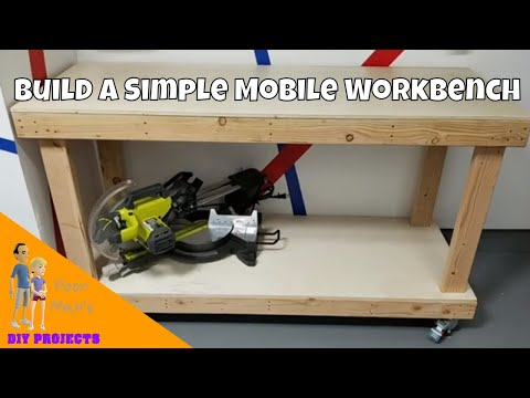 Poor Man's DIY: Simple Mobile Workbench