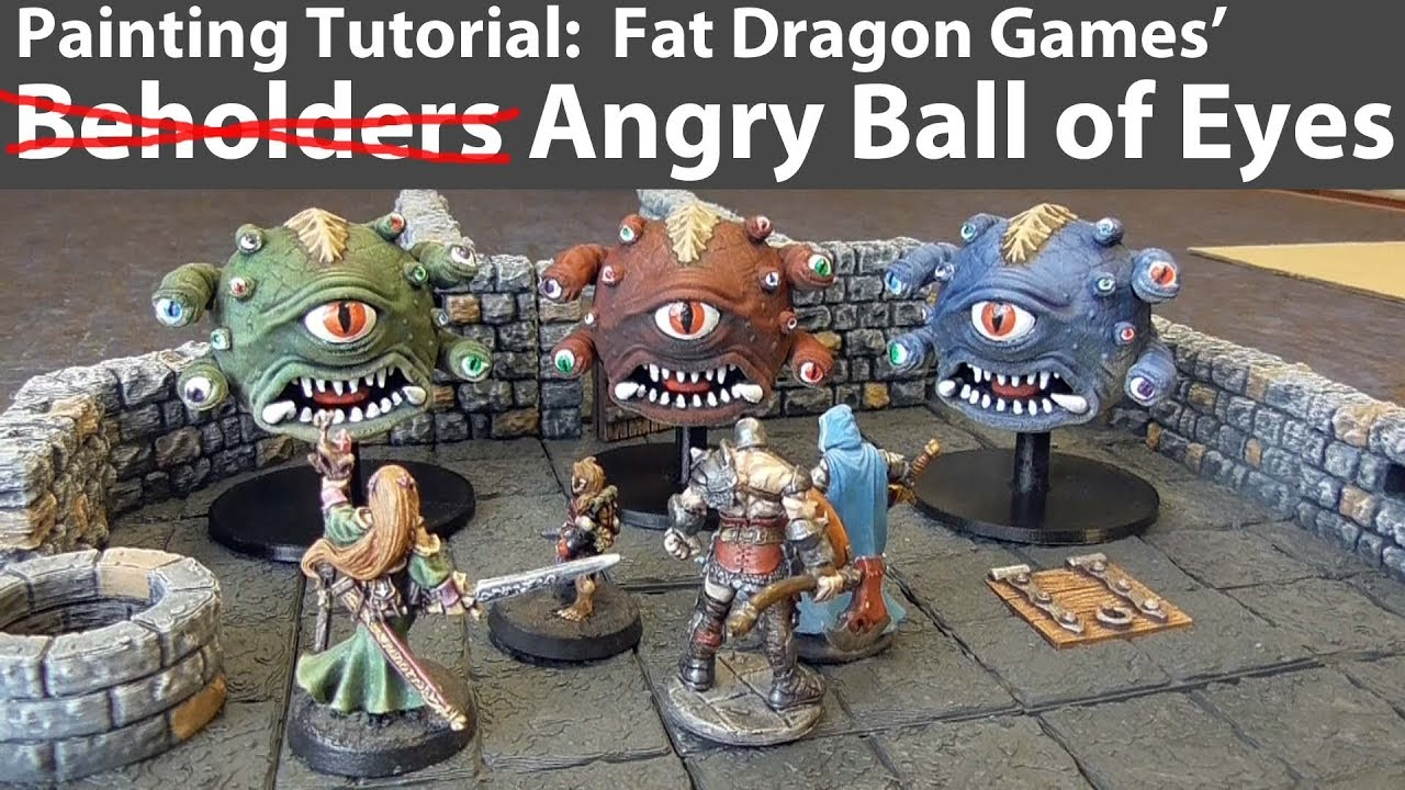 How to Paint Angry Ball of Eyes (Beholder) from Fat Dragon Games