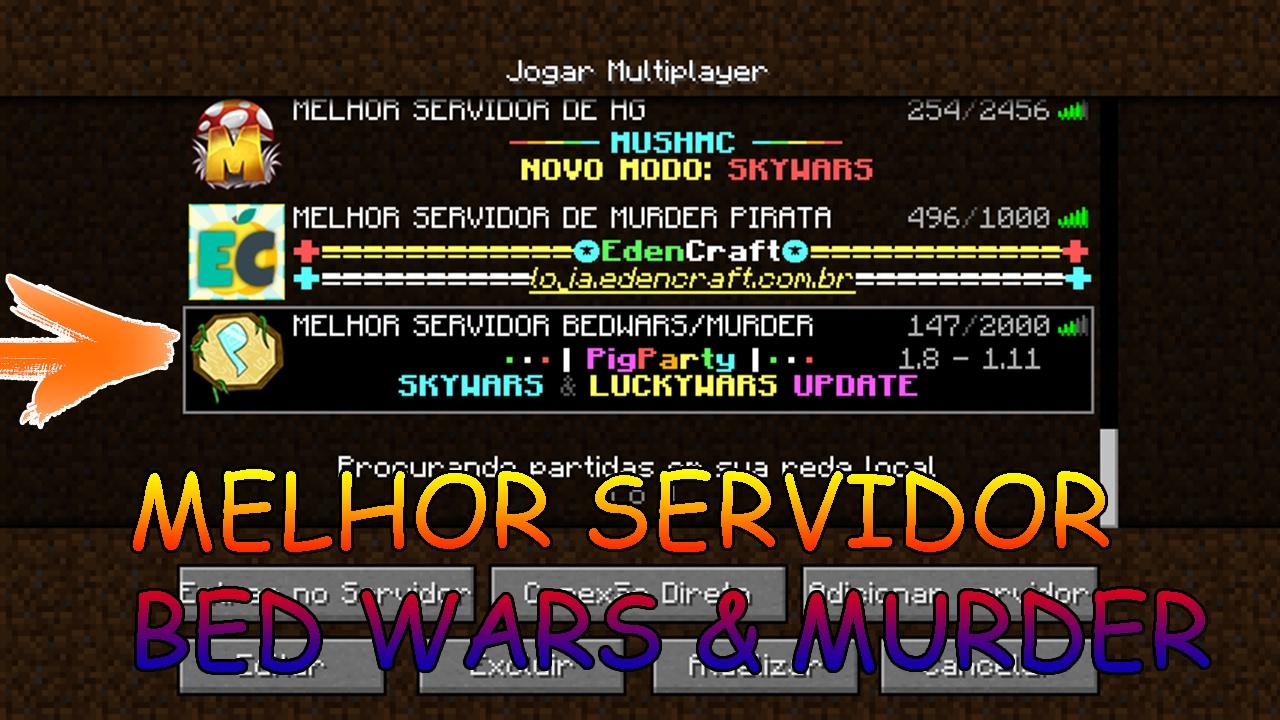 Minecraft MELHOR SERVIDOR PIRATA DE BED WARS Amp MURDER DE TODOS YouTube