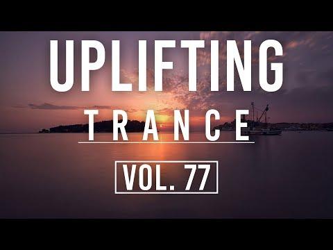 ♫ Uplifting Trance Mix | July 2018 Vol. 77 ♫