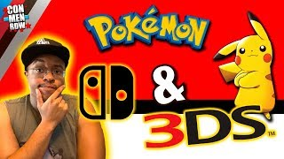 IS THE NEXT POKEMON COMING TO SWITCH & 3DS?!