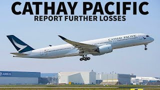 CATHAY PACIFIC Report FURTHER LOSSES