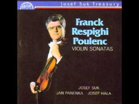 Josef Suk Plays Respighi, Poulenc, and Franck