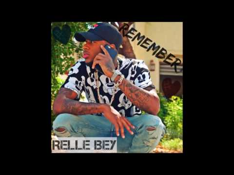 Relle Bey - Remember