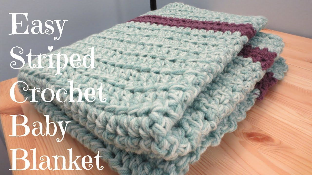 Youtube Crocheting A Blanket : Easy Striped Crochet Baby Blanket - YouTube