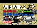 TAMIYA WR-02 Wild Willy 2's 10m Sprint PART 3/3. RS-540SH vs SPORT TUNED vs GT Tuned Motor