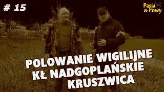 Pasja i Łowy. Polowanie Wigilijne w KŁ Nadgoplańskie Kruszwica.