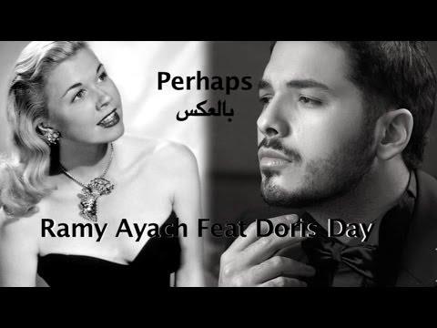 Perhaps - Ramy Ayach Feat Doris Day