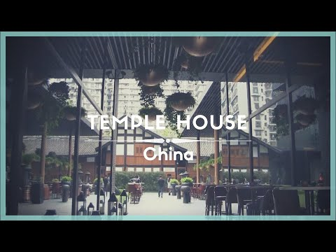 Celestielle #240 The Temple House, Chengdu, China