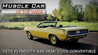 Muscle Car Of The Week Video Episode #161:  1970 Plymouth Hemi 'Cuda Convertible 4-Speed Lemon Twist