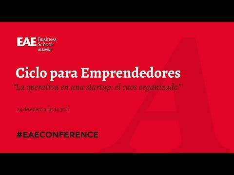 Ciclo emprendedores: La operativa en una startup | EAE Business School