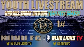 Chelsea Youth -  What does the future hold? - Livestream Special