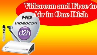 videocon and free to air in one dish