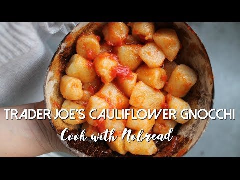 Trader Joe's CAULIFLOWER GNOCCHI | Gluten Free & Vegan | Cook with NOBREAD