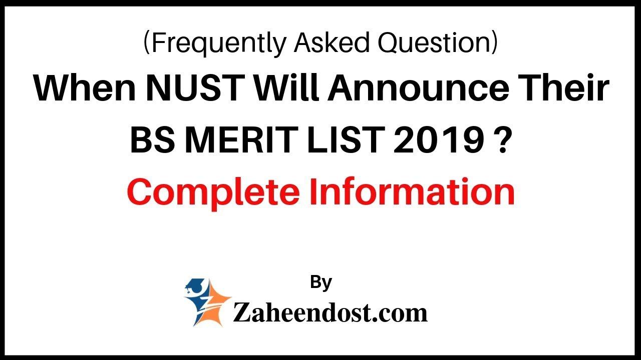 When NUST Merit List 2019 will display? (FAQ's)