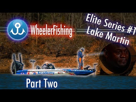 Lake Martin 2of2 | BASS Elite Series #1 - WheelerFishing Episode 2