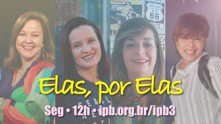 Elas Por Elas #201012_12h -  Dia da Criança