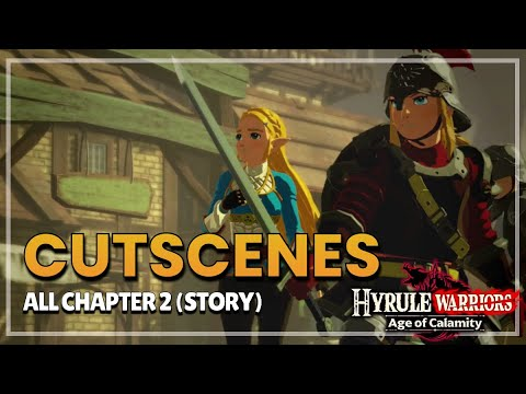 Cinematic Semua Cutscenes Di Chapter 2 Hyrule Warriors Age Of Calamity Youtube